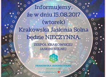 Dnia 15.08 Krakowska Jaskinia Solna będzie NIECZYNNA!